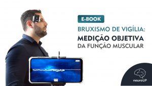[E-BOOK  ] Bruxismo de Vigília: medição objetiva da função muscular