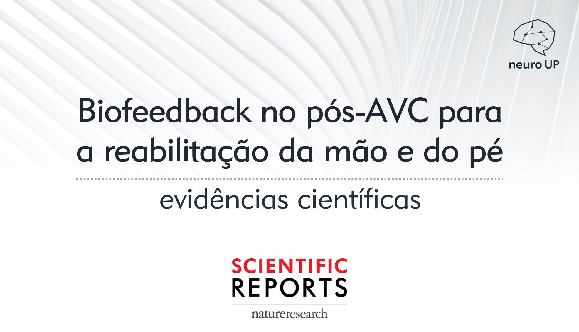 Evidências científicas | Biofeedback no pós-AVC para o treinamento da mão e do pé