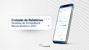 [Novidade] Conheça o novo relatório do módulo Maestro de Biofeedback