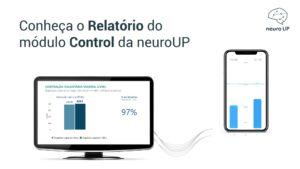 Conheça o Relatório do módulo Control da neuroUP