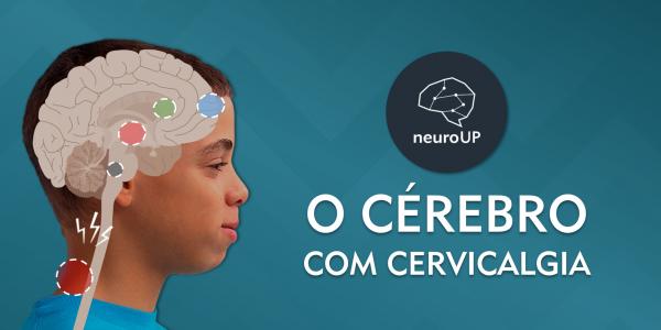 O cérebro com cervicalgia - banner